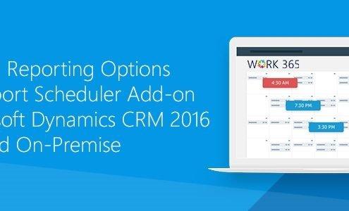 report scheduler Microsoft dynamics CRM