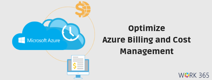 Optimize Azure Billing and Cost Management